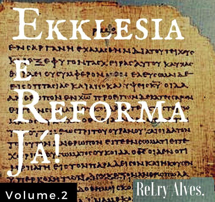 Teologia, Reforma, Não Denominacional